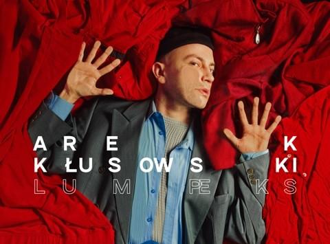 Arek Kłusowski – Lumpeks